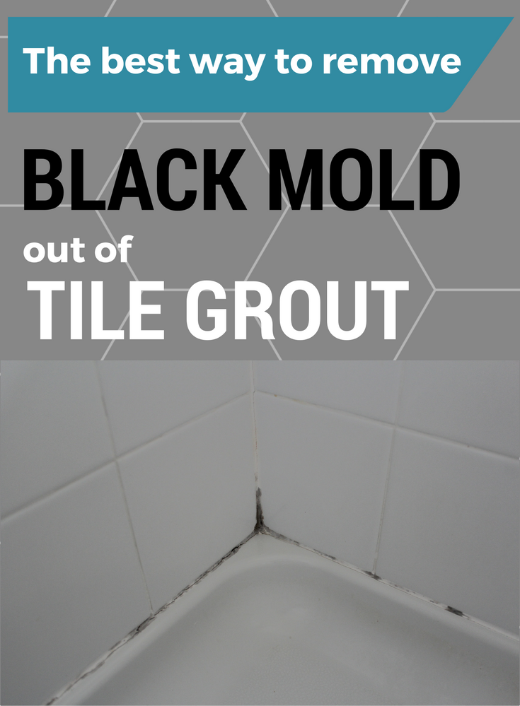 The Best Way To Remove Black Mold Out Of Tile Grout CleaningIdeascom - Best method to clean tile grout
