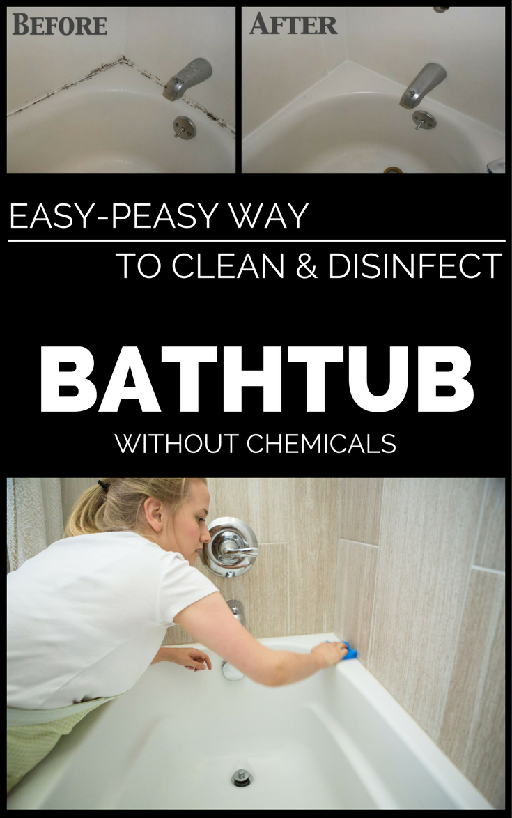 Easy-Peasy Way To Clean And Disinfect The Bathtub Without ...