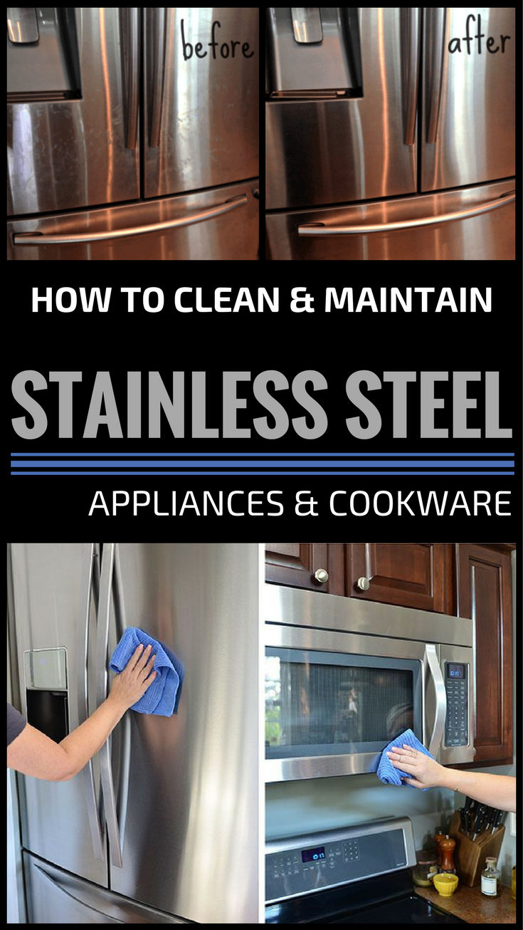 How Clean And Maintain Stainless Steel Appliances Cookware Cleaning Ideas
