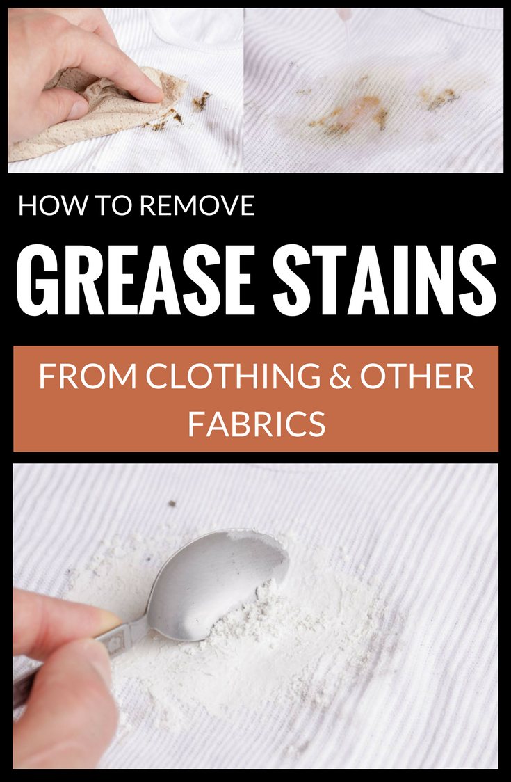how to remove grease stains from clothing and other