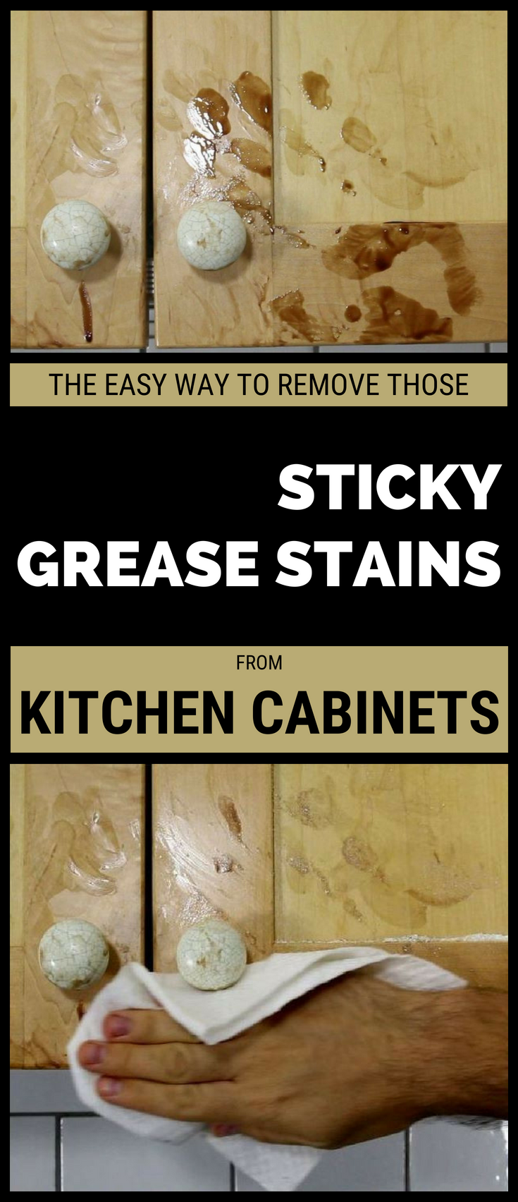 how to remove sticky grease from kitchen cabinets the easy way to remove those sticky grease stains from 9830