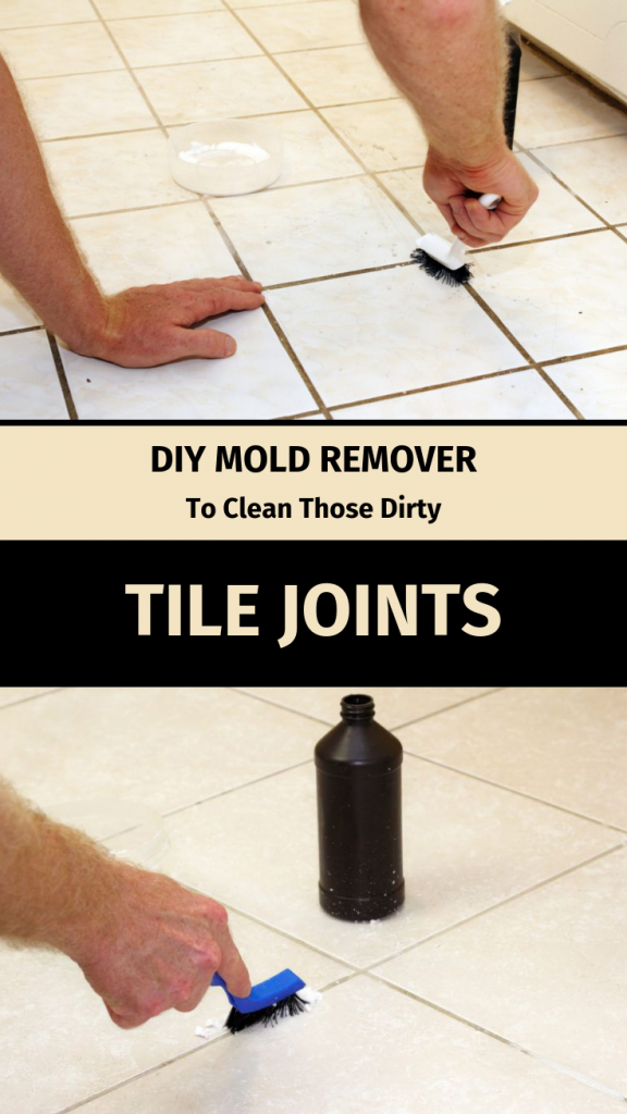 Diy Mold Remover To Clean Those Dirty Tile Joints